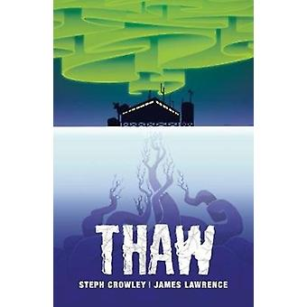 Thaw by Crowley & Steph