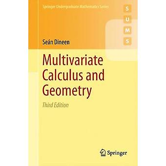 Multivariate Calculus and Geometry (3rd ed. 2014) by Sean Dineen - 97