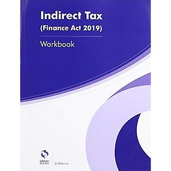 INDIRECT TAX WORKBOOK (FA2019) by Aubrey Penning - 9781911198437 Book