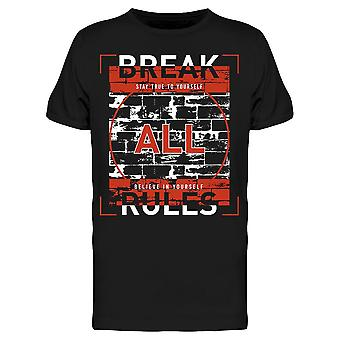 Iskulause Break All Rules Tee Men's -Image by Shutterstock