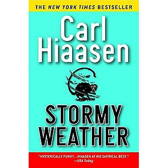 Stormy Weather (2nd) by Carl Hiaasen - 9780446677165 Book