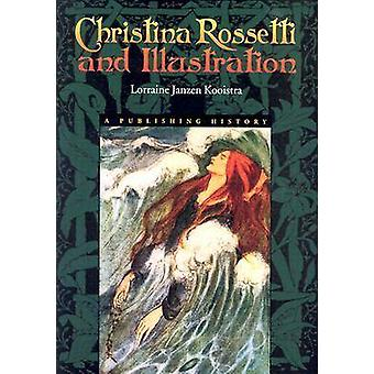 Christina Rossetti amp Illustration  Publishing History by Lorraine Janzen Kooistra