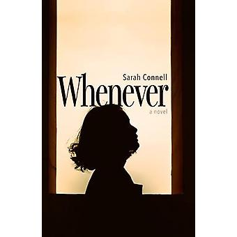 Whenever by Sarah Connell - 9781788640473 Book