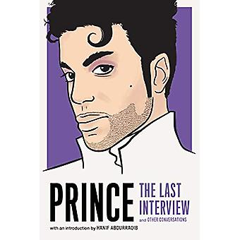 Prince - The Last Interview - And Other Conversations by Thane Prince -