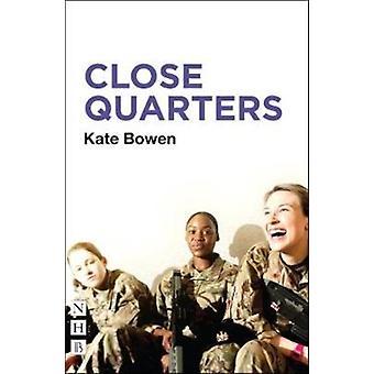 Close Quarters by Kate Bowen