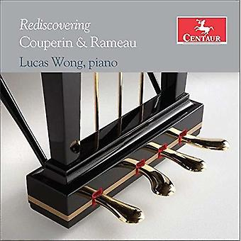 Couperin / Wong - Rediscovering Couperin & Rameau [CD] USA import