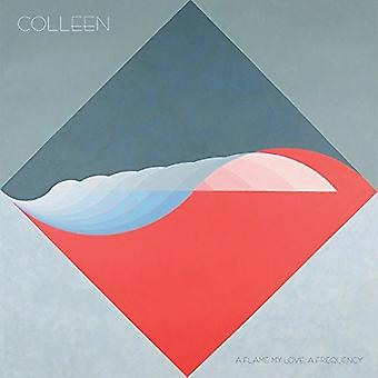 Colleen - Flame My Love a Frequency [CD] USA import
