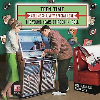 Teen Time: Young Years of Rock & Roll - Teen Time: Young Years of Rock & Roll: Vol. 3-Very Special Love [CD] USA import