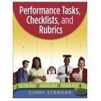 Performance Tasks - Checklists - and Rubrics by Cindy Stergar - 97815