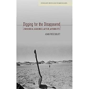 Digging for the Disappeared (Stanford Studies in Human Rights)