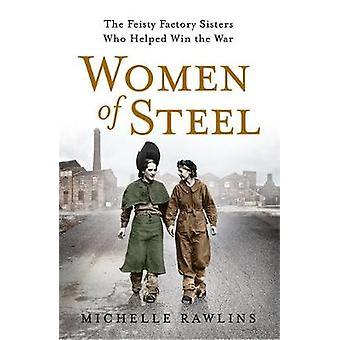 Frauen aus Stahl