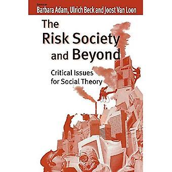 Die Risikogesellschaft und darüber hinaus: Kritische Fragen der Sozialtheorie