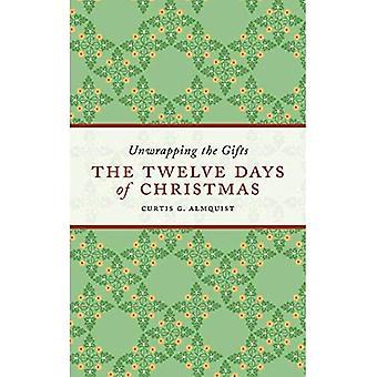De tolv dage i julen: Udpakning af gaver