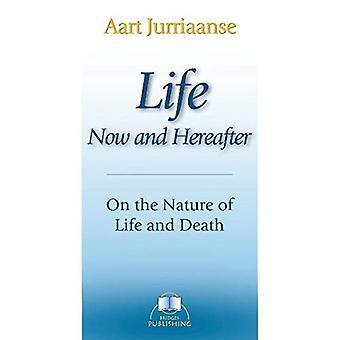 Leben - Jetzt und im Jenseits
