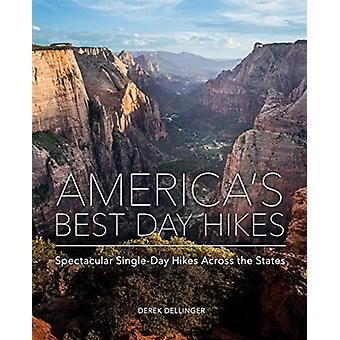Americas Best Day Hikes door Derek Dellinger