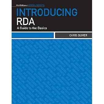 Esittelyssä RDA - Opas Chris Oliverin perusasioihin - 978083893594