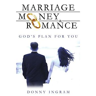 Marriage - Money and Romance by Donny Ingram - 9781420841473 Book