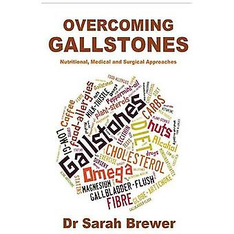 Overcoming Gallstones by Sarah Brewer - 9781500806767 Book