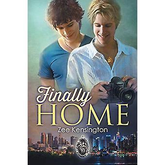 Finally Home by Zee Kensington - 9781627989060 Book