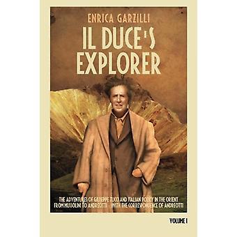 Il Duce's Explorer - The Adventures of Giuseppe Tucci and Italian Pol
