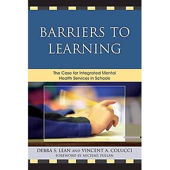 Belemmeringen voor leren Het pleidooi voor geïntegreerde geestelijke gezondheidszorg op scholen