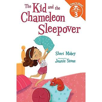 The Kid and the Chameleon Sleepover by Sheri Mabry & Illustrated by Joanie Stone