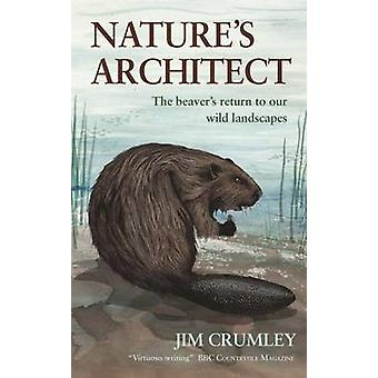 NatureS Architect by Crumley & Jim