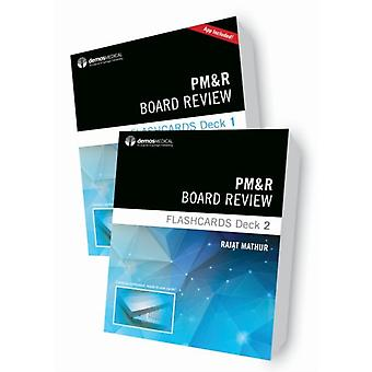PMampR Board Review Flashcards by Rajat Mathur