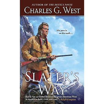 Slaters Way by Charles G West