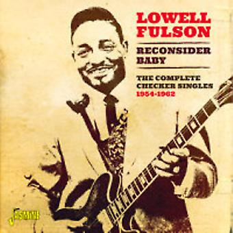 Lowell Fulson - überdenken Baby den kompletten Checker Singles 1954-62 [CD] USA importieren