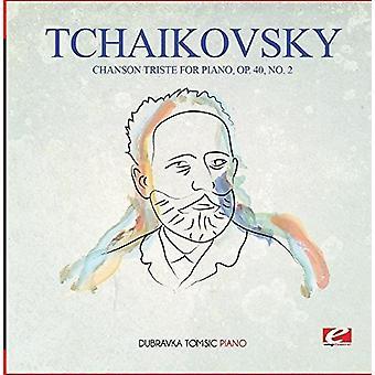 Tschaikowsky - Chanson Triste für Klavier op. 40 Nr. 2 [CD] USA import