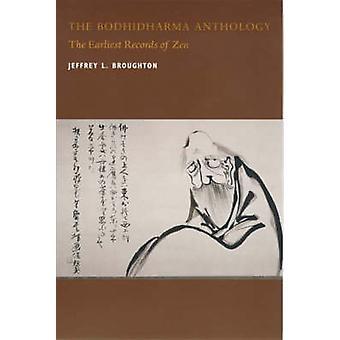 A antologia de Bodhidharma - os primeiros registos de Zen por Jeffrey L.