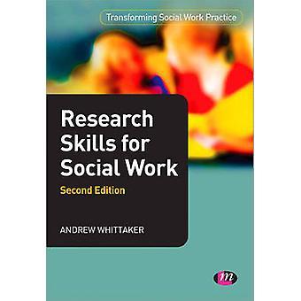 البحث المهارات الاجتماعية العمل (الطبعة الثانية المنقحة) بواسطة أندرو ويت