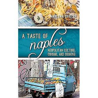 En smag af Napoli - napolitanske kultur - køkken- og madlavning af en Ta
