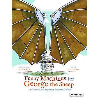 Machines drôles pour George le mouton - un livre pour enfants inspiré par Leo