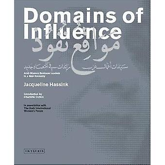 Domains of Influence - Arab Women Business Leaders in a New Economy by