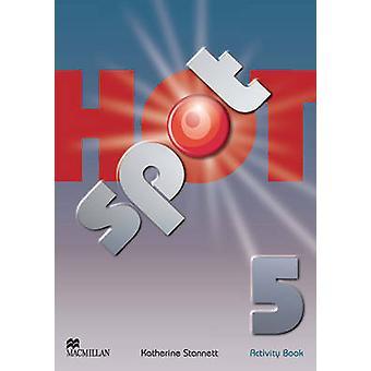 Hot-Spot-Stufe 5 - Aktivität Buch International von Katherine Stannett-