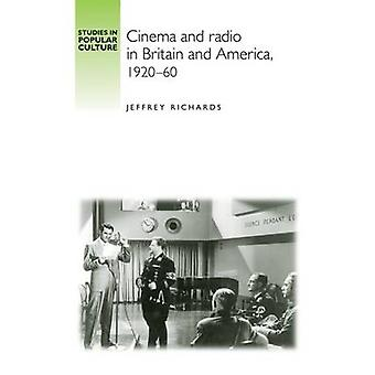 Kino og Radio i Storbritannia og Amerika - 1920-60 av Jeffrey Richards