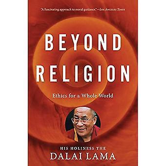 Beyond Religion: Etik för en hel värld