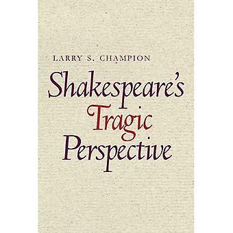 Perspectiva trágica de Shakespeare s