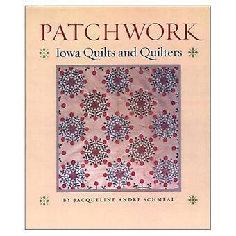 Lapptäcke: Iowa täcken och quiltar (Bur ek bok)