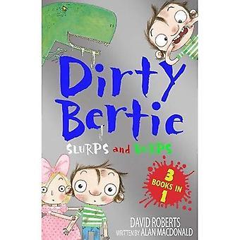 Slurps and Burps: Snow! Toothy! Dinosaur! (Dirty Bertie)