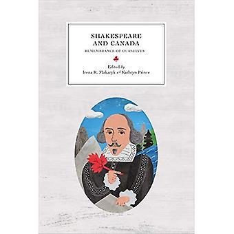 Shakespeare och Kanada: minne av oss själva (Reappraisals: kanadensisk författare)