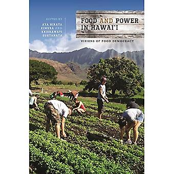Elintarvike- ja Power Hawai'i: visioita ruoka demokratia (Food Aasian ja Tyynenmeren)
