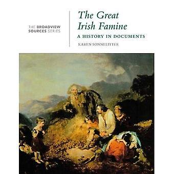 Den stora irländska hungersnöden: En historia i dokument (Broadview källor serien)