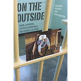 På utsidan - fånge återinträde och återintegrering av på utsidan -