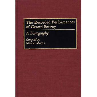 As Performances gravadas de Gerard Souzay A discografia por Morris & Manuel