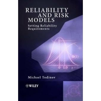 Reliability and Risk Models by Todinov