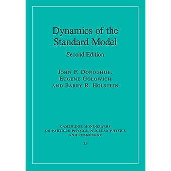 Dynamics of the Standard Model by John F Donoghue & Eugene Golowich