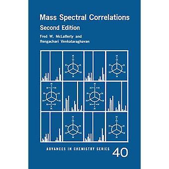 Mass Spectral Correlations by McLafferty & Fred W.